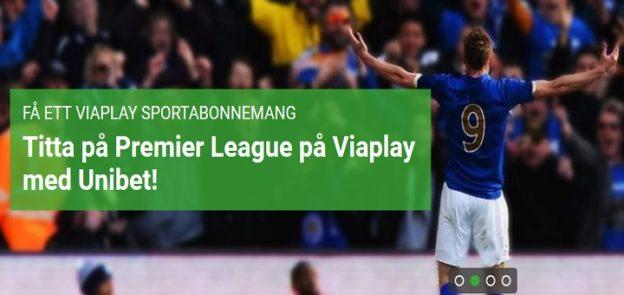Få Viaplay Sport gratis redan idag, Bettingbonus hos Unibet.
